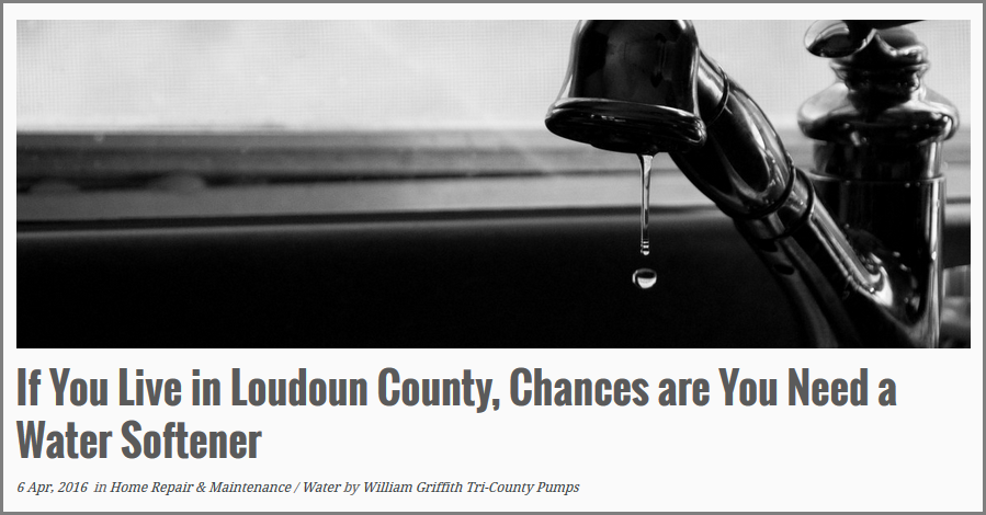 Live in Loudoun County?  Chances are you need a water softener!
