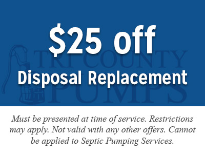 $25 off disposer replacement